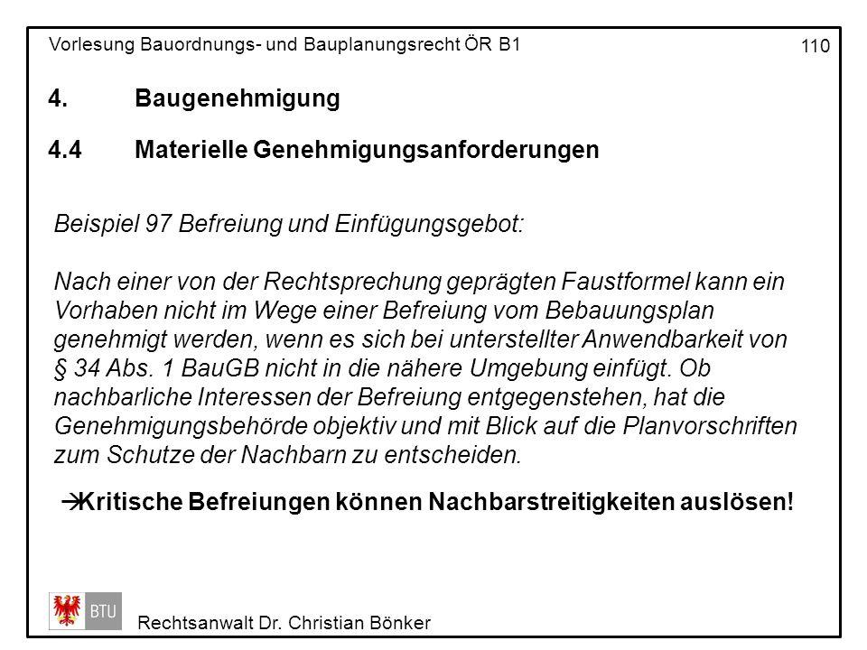 4. Baugenehmigung 4.4 Materielle Genehmigungsanforderungen. Beispiel 97 Befreiung und Einfügungsgebot: