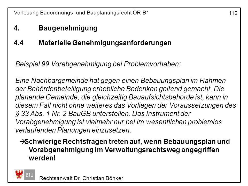 4. Baugenehmigung 4.4 Materielle Genehmigungsanforderungen. Beispiel 99 Vorabgenehmigung bei Problemvorhaben: