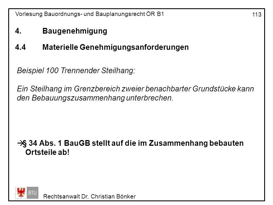 4. Baugenehmigung 4.4 Materielle Genehmigungsanforderungen. Beispiel 100 Trennender Steilhang: