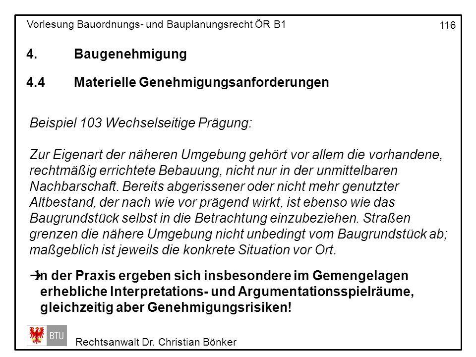 4. Baugenehmigung 4.4 Materielle Genehmigungsanforderungen. Beispiel 103 Wechselseitige Prägung: