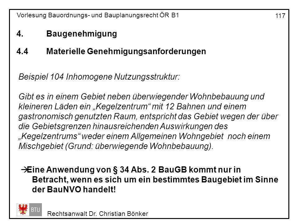 4. Baugenehmigung 4.4 Materielle Genehmigungsanforderungen. Beispiel 104 Inhomogene Nutzungsstruktur: