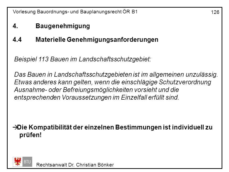 4. Baugenehmigung 4.4 Materielle Genehmigungsanforderungen. Beispiel 113 Bauen im Landschaftsschutzgebiet: