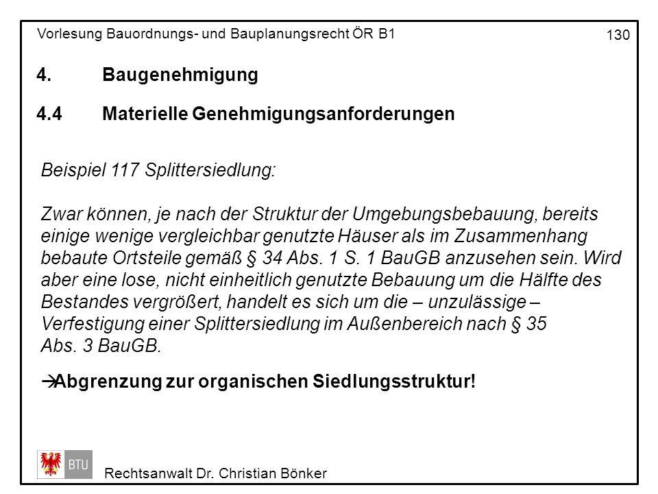 4. Baugenehmigung 4.4 Materielle Genehmigungsanforderungen. Beispiel 117 Splittersiedlung: