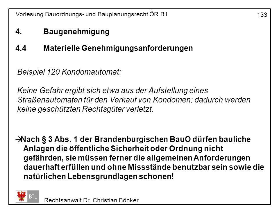4. Baugenehmigung 4.4 Materielle Genehmigungsanforderungen. Beispiel 120 Kondomautomat: