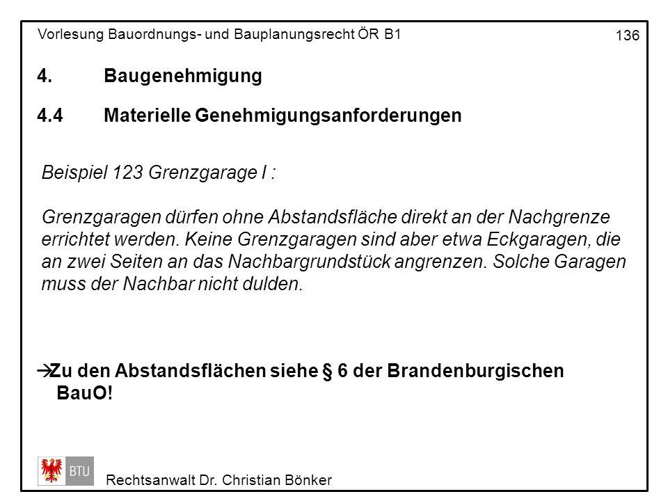 4. Baugenehmigung 4.4 Materielle Genehmigungsanforderungen. Beispiel 123 Grenzgarage I :