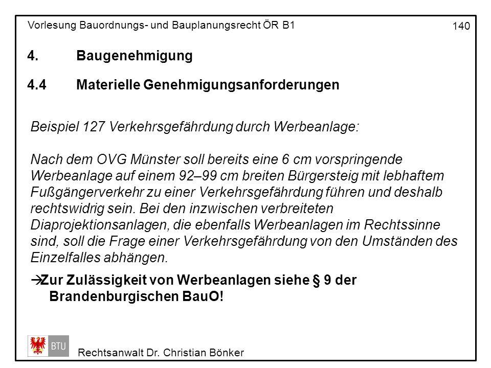 4. Baugenehmigung 4.4 Materielle Genehmigungsanforderungen. Beispiel 127 Verkehrsgefährdung durch Werbeanlage: