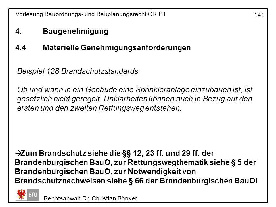 4. Baugenehmigung 4.4 Materielle Genehmigungsanforderungen. Beispiel 128 Brandschutzstandards: