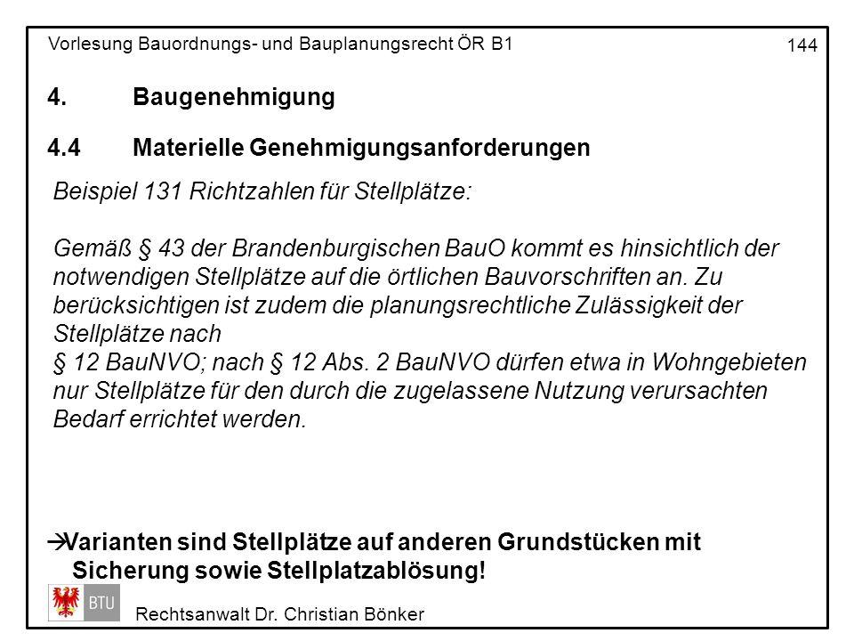 4. Baugenehmigung 4.4 Materielle Genehmigungsanforderungen. Beispiel 131 Richtzahlen für Stellplätze: