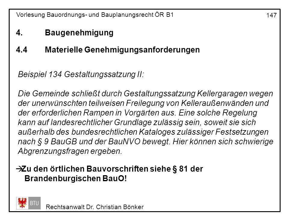 4. Baugenehmigung 4.4 Materielle Genehmigungsanforderungen. Beispiel 134 Gestaltungssatzung II: