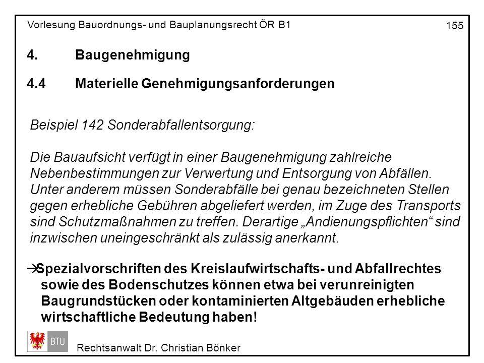 4. Baugenehmigung 4.4 Materielle Genehmigungsanforderungen. Beispiel 142 Sonderabfallentsorgung: