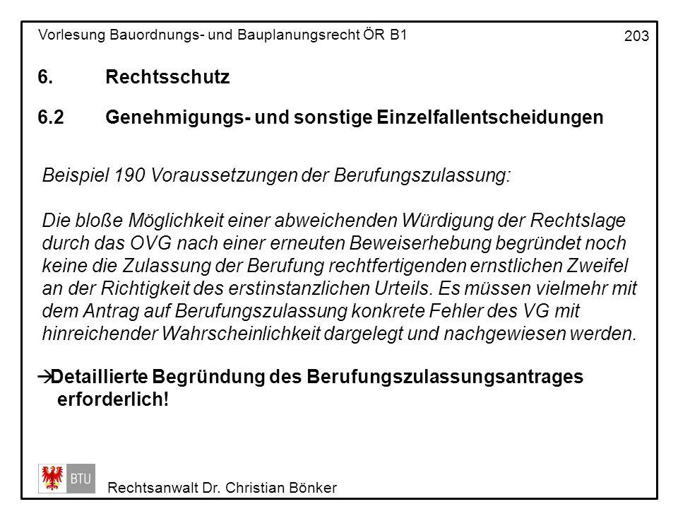 6. Rechtsschutz 6.2 Genehmigungs- und sonstige Einzelfallentscheidungen. Beispiel 190 Voraussetzungen der Berufungszulassung: