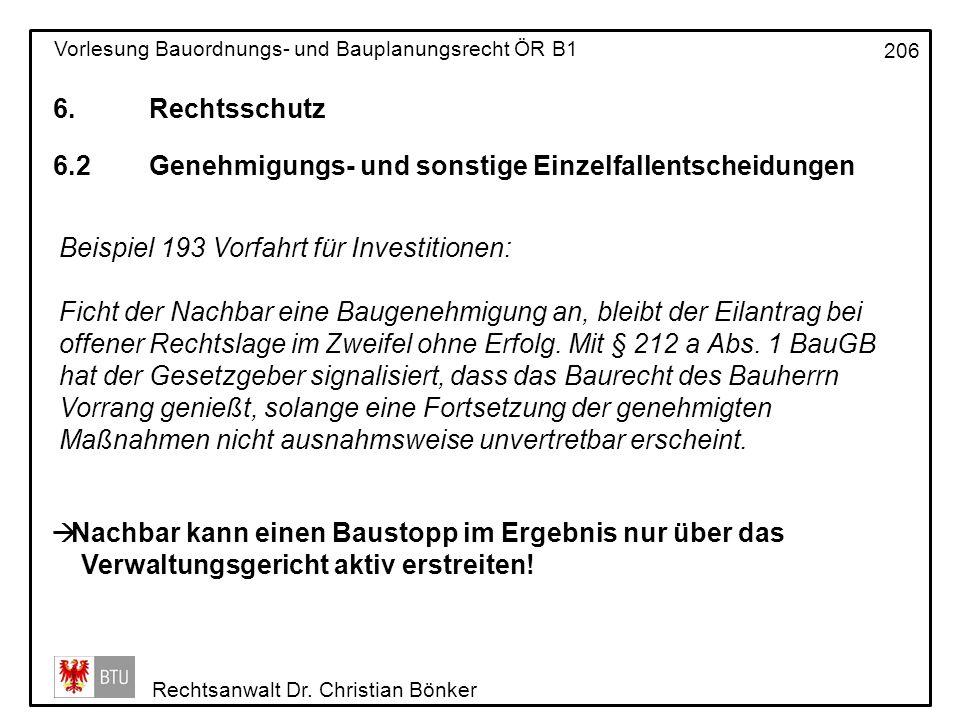 6. Rechtsschutz 6.2 Genehmigungs- und sonstige Einzelfallentscheidungen. Beispiel 193 Vorfahrt für Investitionen: