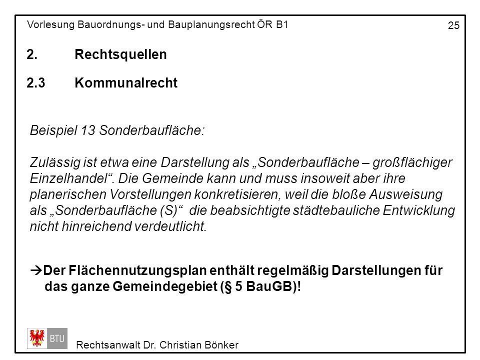 2. Rechtsquellen 2.3 Kommunalrecht. Beispiel 13 Sonderbaufläche: