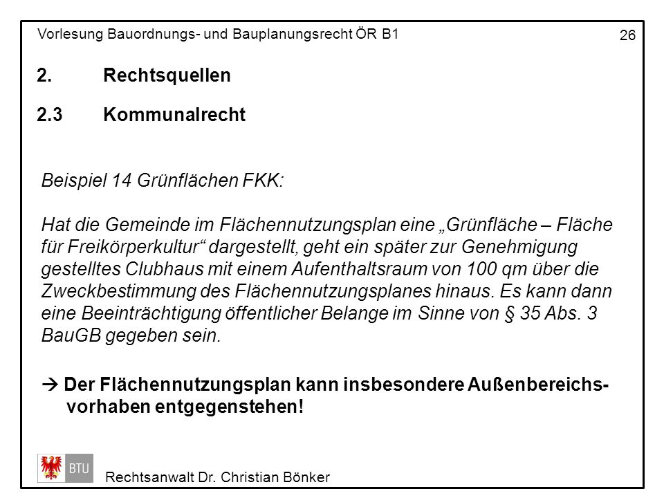 2. Rechtsquellen 2.3 Kommunalrecht. Beispiel 14 Grünflächen FKK:
