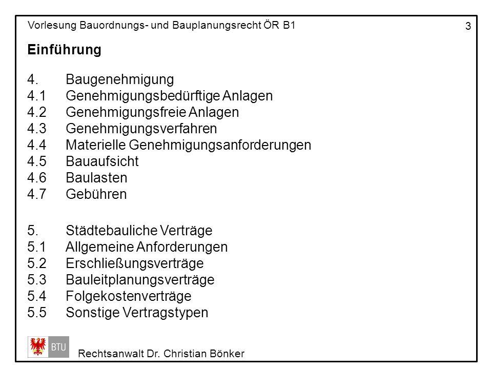 Einführung Baugenehmigung. 4.1 Genehmigungsbedürftige Anlagen. 4.2 Genehmigungsfreie Anlagen. 4.3 Genehmigungsverfahren.