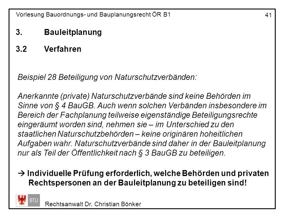 3. Bauleitplanung 3.2 Verfahren. Beispiel 28 Beteiligung von Naturschutzverbänden: