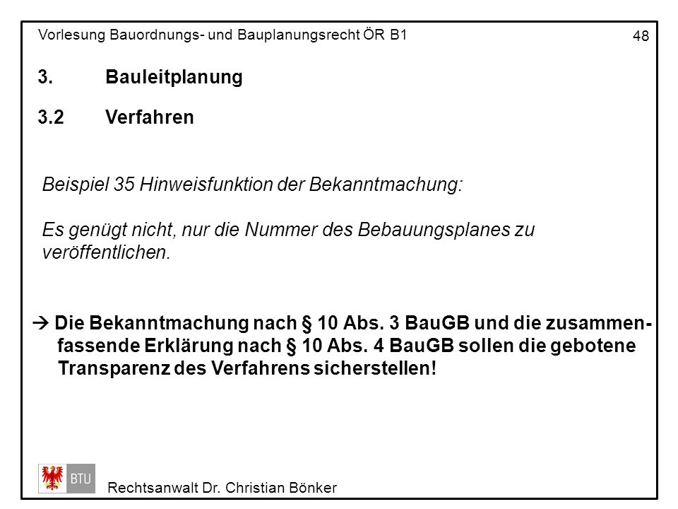 3. Bauleitplanung 3.2 Verfahren. Beispiel 35 Hinweisfunktion der Bekanntmachung: