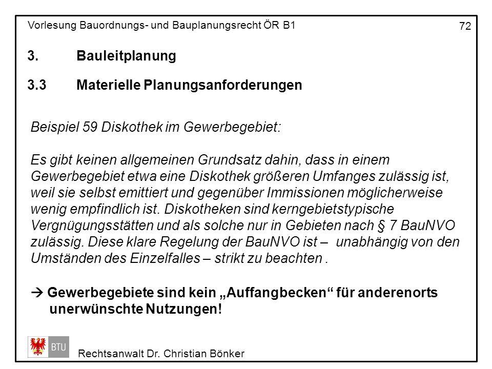 3. Bauleitplanung 3.3 Materielle Planungsanforderungen. Beispiel 59 Diskothek im Gewerbegebiet: