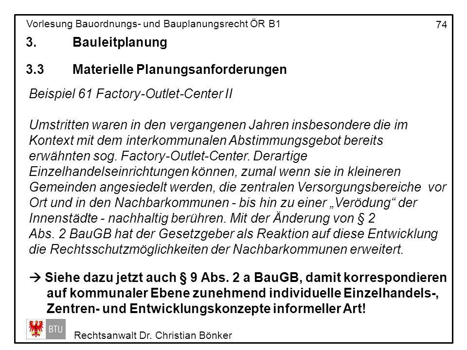 3. Bauleitplanung 3.3 Materielle Planungsanforderungen. Beispiel 61 Factory-Outlet-Center II.
