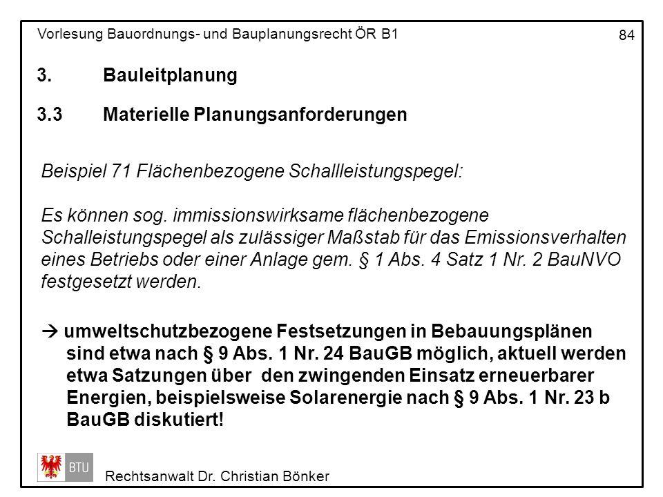 3. Bauleitplanung 3.3 Materielle Planungsanforderungen. Beispiel 71 Flächenbezogene Schallleistungspegel: