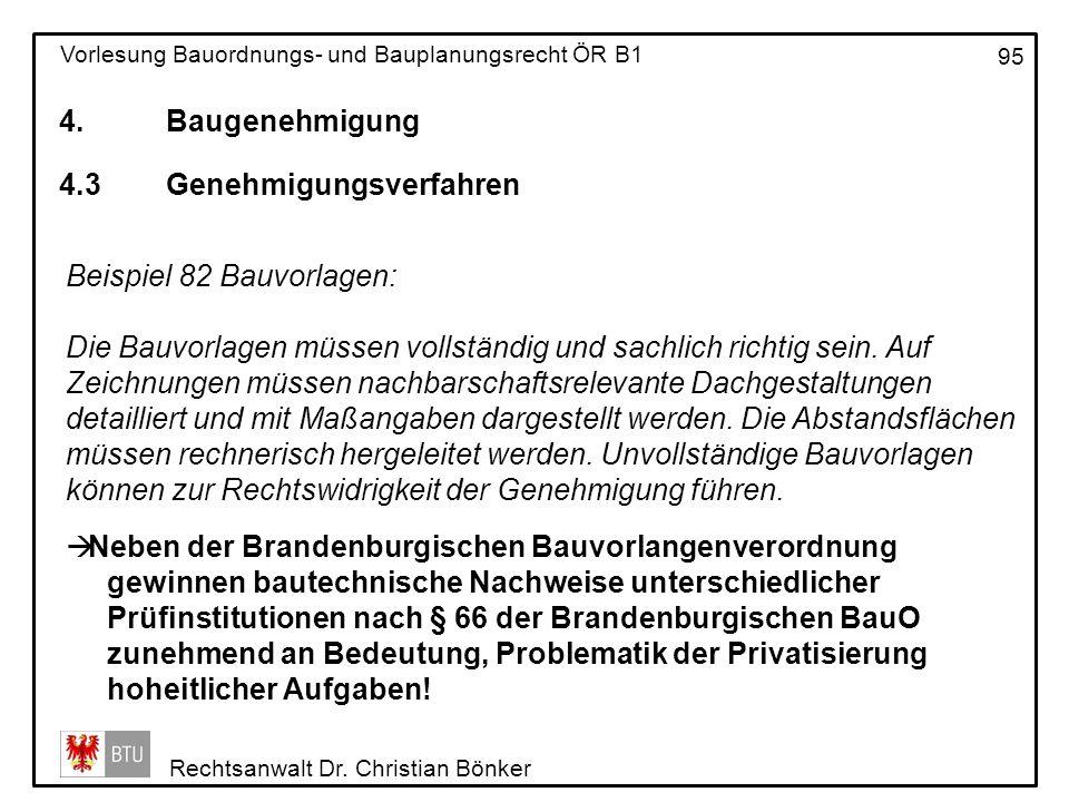 4. Baugenehmigung 4.3 Genehmigungsverfahren. Beispiel 82 Bauvorlagen: