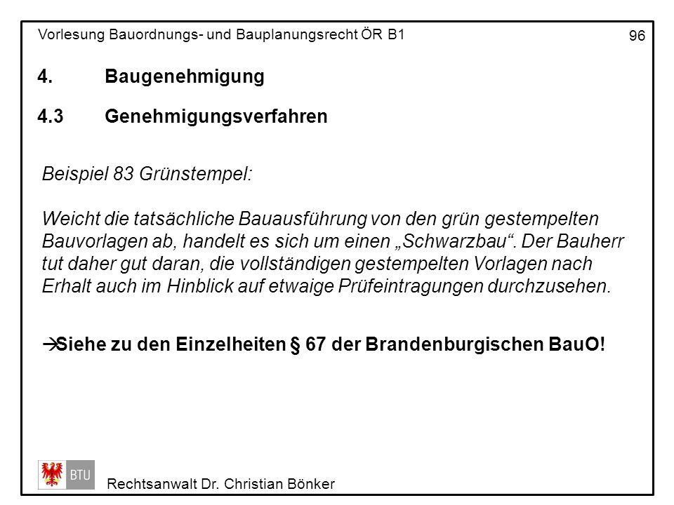 4. Baugenehmigung 4.3 Genehmigungsverfahren. Beispiel 83 Grünstempel: