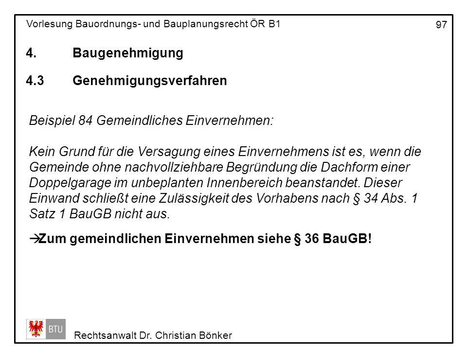 4. Baugenehmigung 4.3 Genehmigungsverfahren. Beispiel 84 Gemeindliches Einvernehmen: