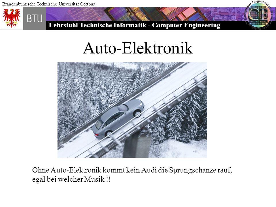 Auto-Elektronik Ohne Auto-Elektronik kommt kein Audi die Sprungschanze rauf, egal bei welcher Musik !!