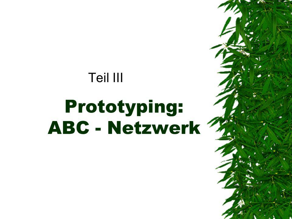 Prototyping: ABC - Netzwerk