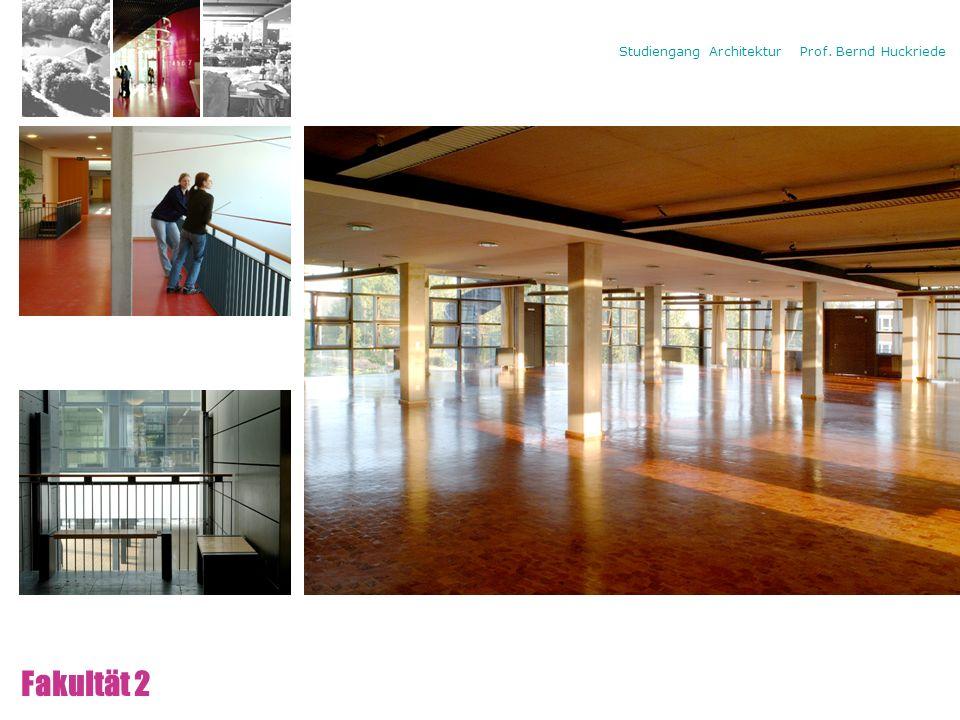 Campus Neues Lehrgebäude 2a/2b Fakultät 2