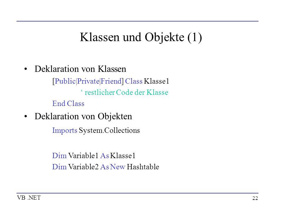 Klassen und Objekte (1) Deklaration von Klassen