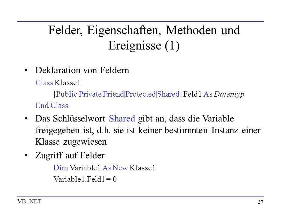 Felder, Eigenschaften, Methoden und Ereignisse (1)