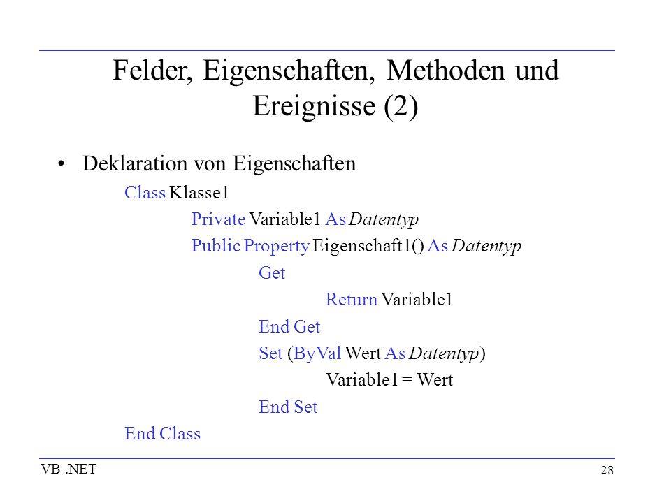 Felder, Eigenschaften, Methoden und Ereignisse (2)