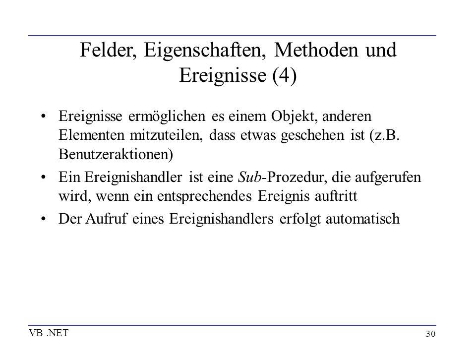 Felder, Eigenschaften, Methoden und Ereignisse (4)