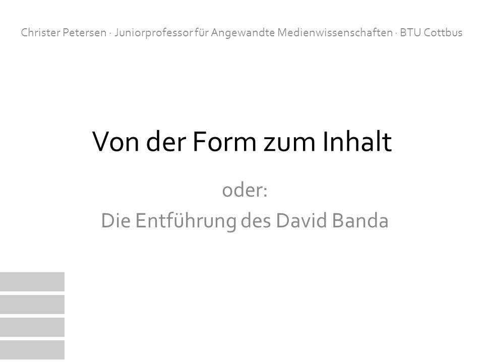 oder: Die Entführung des David Banda
