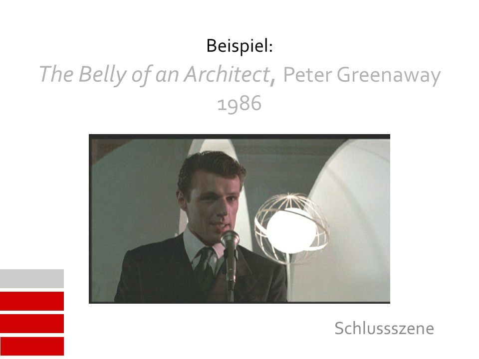 Beispiel: The Belly of an Architect, Peter Greenaway 1986