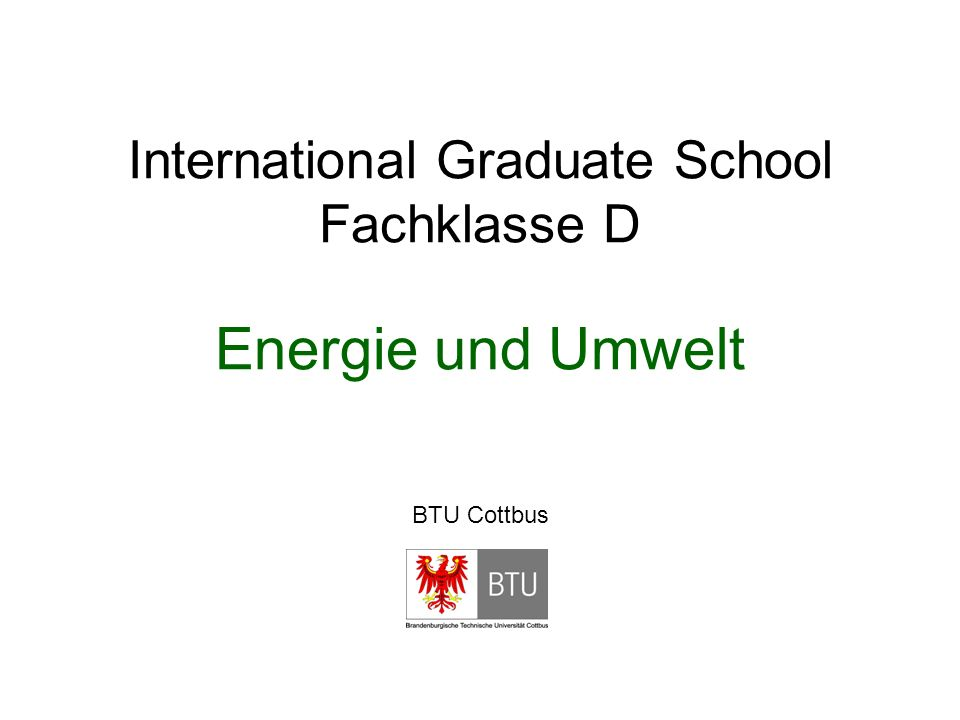 International Graduate School Fachklasse D Energie und Umwelt