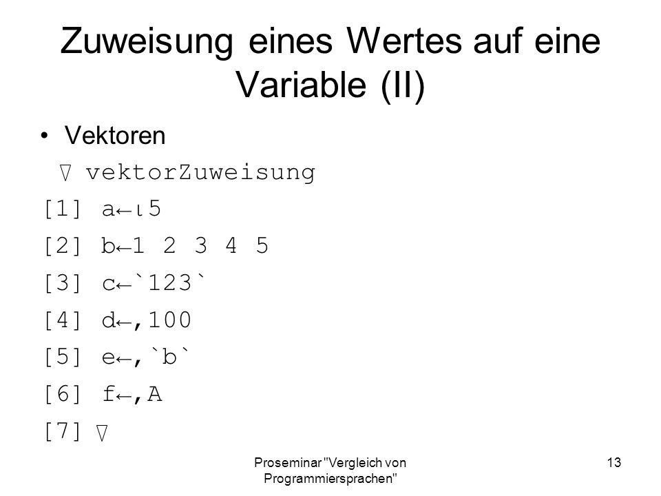 Zuweisung eines Wertes auf eine Variable (II)