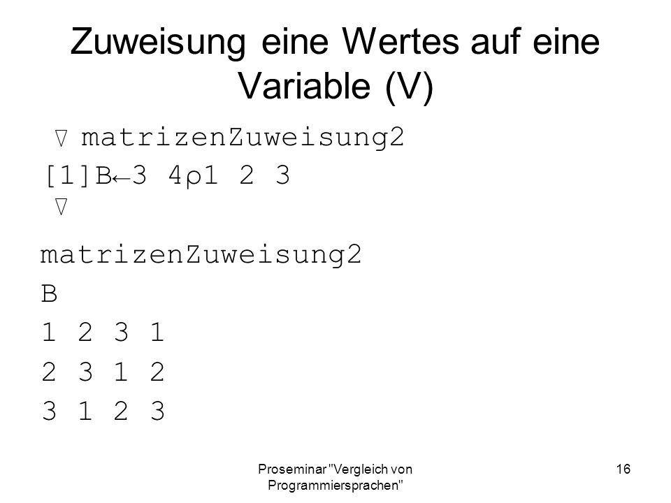 Zuweisung eine Wertes auf eine Variable (V)