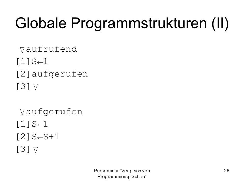Globale Programmstrukturen (II)