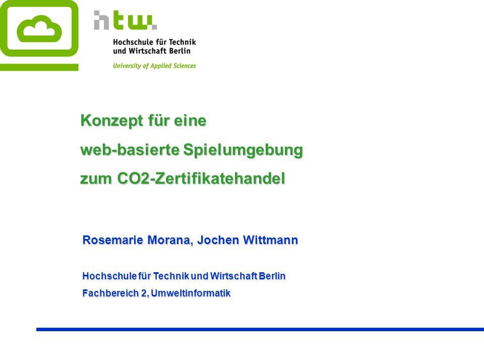 Konzept für eine web-basierte Spielumgebung zum CO2-Zertifikatehandel