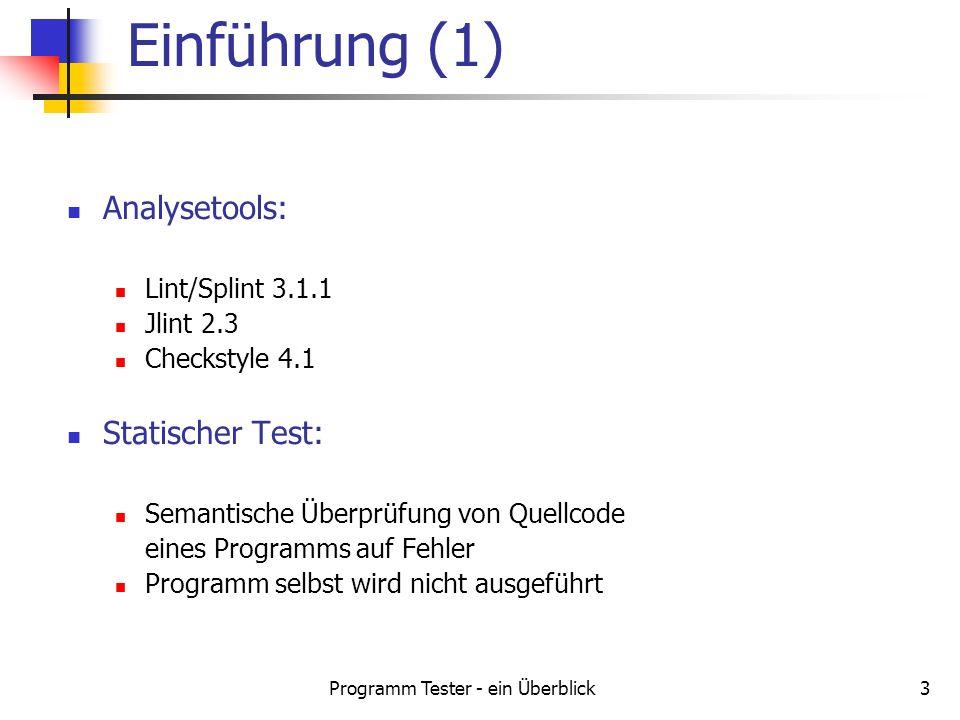 Programm Tester - ein Überblick