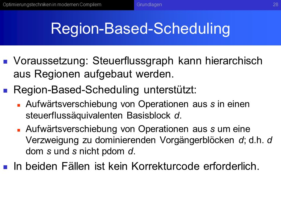 Region-Based-Scheduling