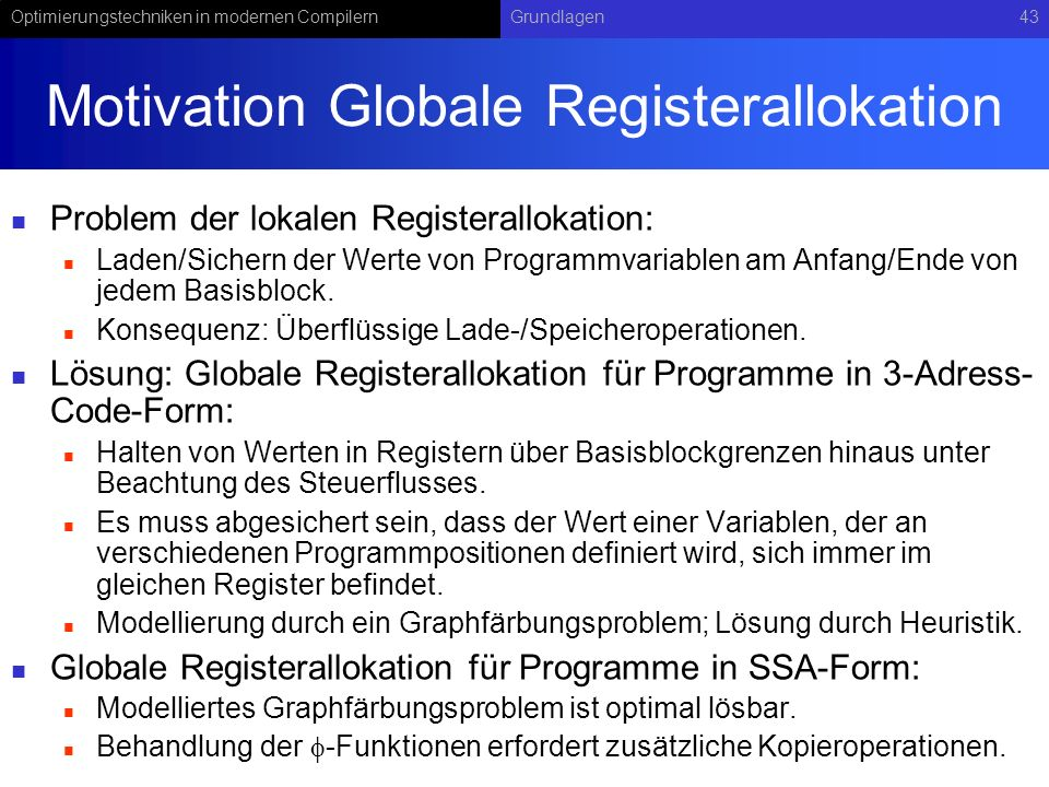 Motivation Globale Registerallokation