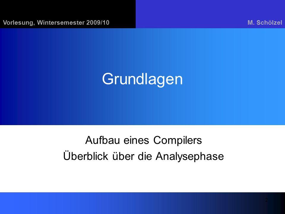 Aufbau eines Compilers Überblick über die Analysephase