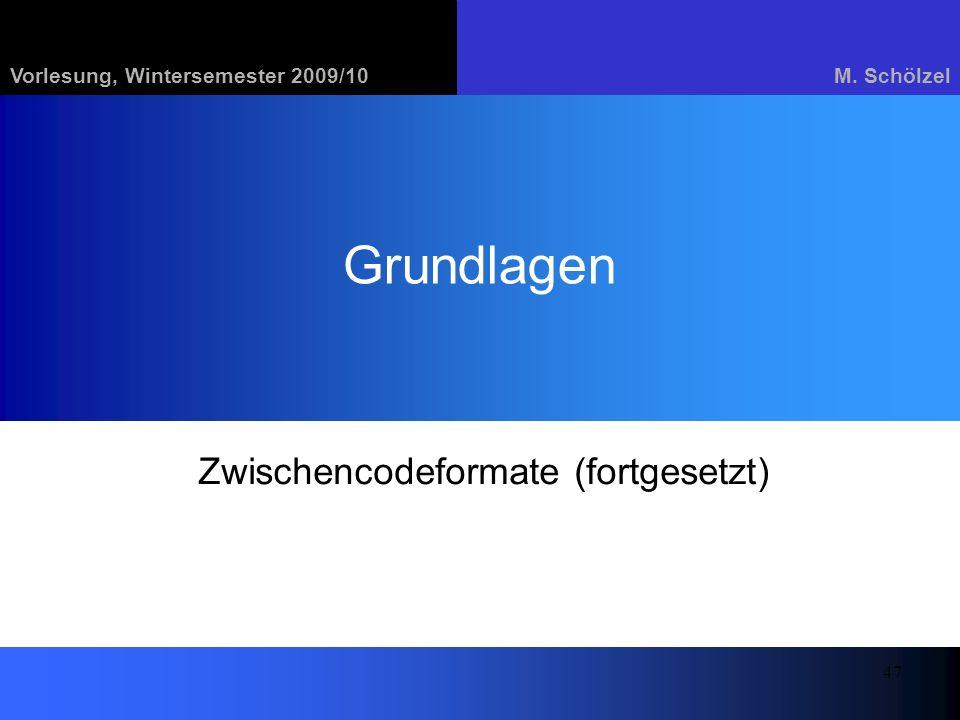 Zwischencodeformate (fortgesetzt)