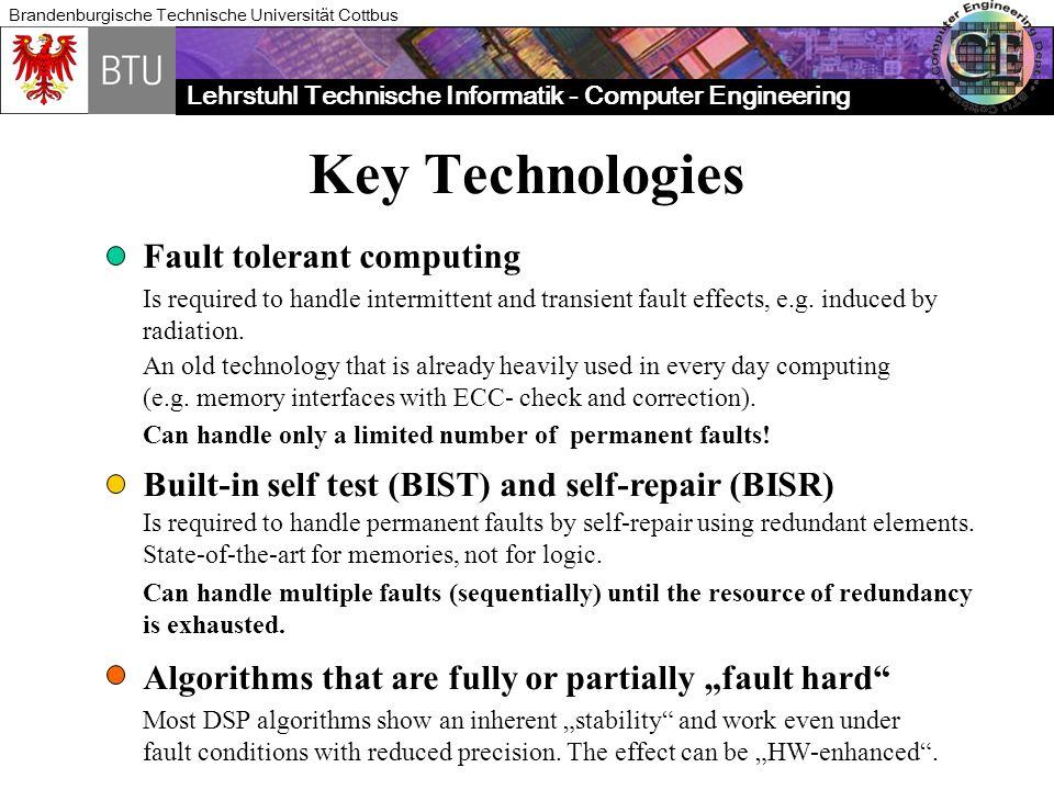 Key Technologies Fault tolerant computing
