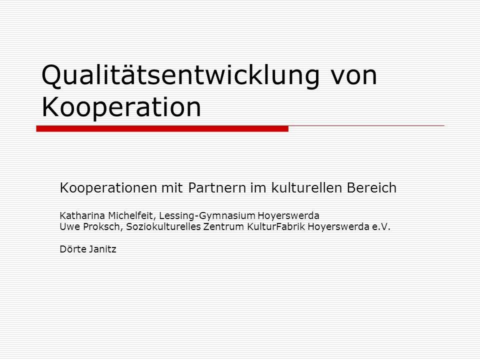 Qualitätsentwicklung von Kooperation