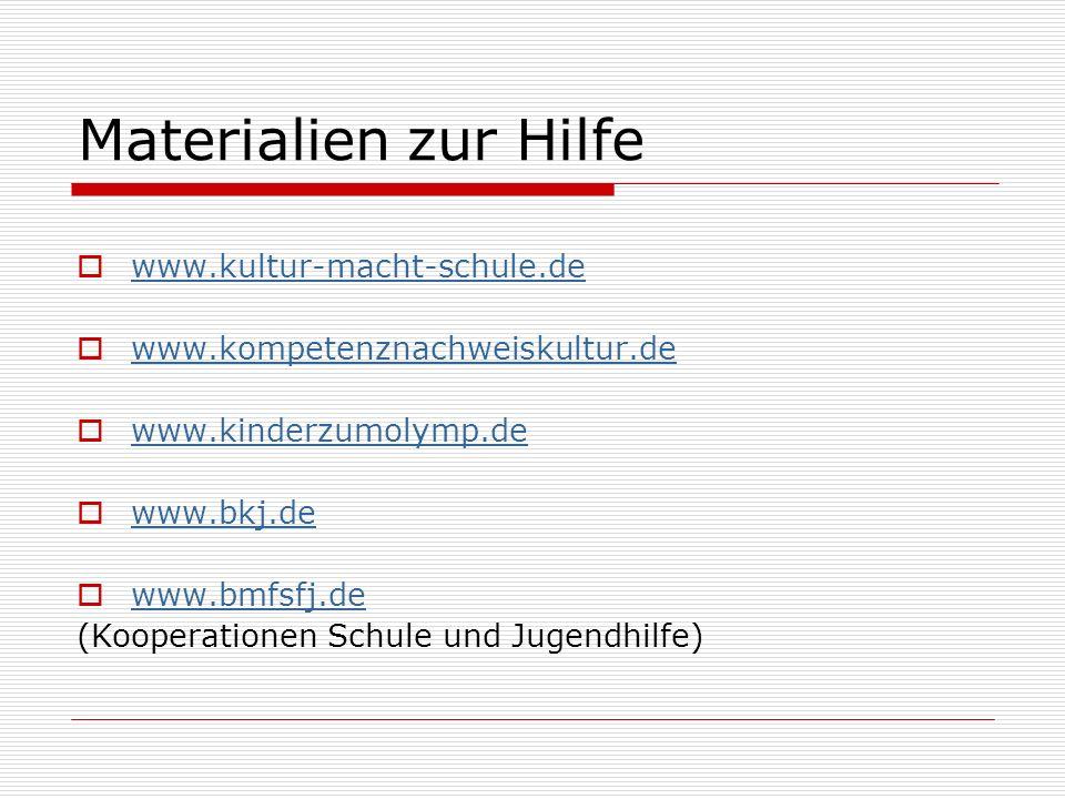 Materialien zur Hilfe www.kultur-macht-schule.de
