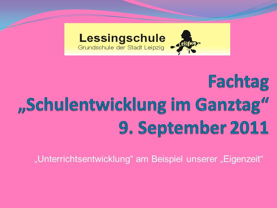 """Fachtag """"Schulentwicklung im Ganztag 9. September 2011"""